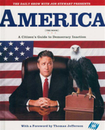 America : The Book : A Citizen's Guide to Democracy Inaction - Jon Stewart