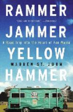 Rammer Jammer Yellow Hammer - Warren St. John