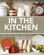 In the Kitchen :  More Than 1000 Recipes for Every Day - Allan Campion