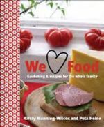We Love Food - Kirsty Manning-Wilcox