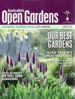 Australia's Open Gardens 2009-2010 : National Garden Guide - Australia's Open Garden Scheme staff