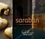 Saraban :  A Chef's Journey Through Persia - Greg Malouf