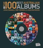 The 100 Best Australian Albums - John O'Donnell