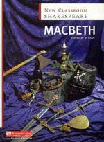 New Classroom Shakespeare : Macbeth - Jo Ryan