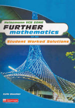 Heinemann VCE Zone Further Mathematics  : Student Worked Solutions - Pearson Education Australia
