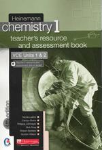 Heinemann Chemistry 1 (4th Edition) : Teachers Resource & Assessment Kit (Teacher Book & CD) - Pearson Education Australia