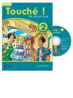 Touche ! 2 : Student Book and CD-ROM Pack - Pearson Education Australia