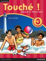 Touche ! 3 : Student Book - Pearson Education Australia