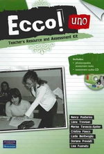 Ecco! uno Teacher's Resource and Assessment Kit - Nancy Posterino