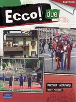 Ecco! due - Textbook - Michael Sedunary