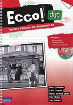 Ecco! Duo : Teacher's Resource and Assessment Kit - Michael Sedunary