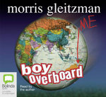 Boy Overboard : Spoken Word CD - Morris Gleitzman