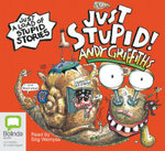 Just Stupid! (Audio CD) : JUST! Series: Book 3 - Andy Griffiths