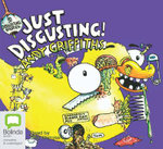 Just Disgusting! (Audio CD) : JUST! Series: Book 5 - Andy Griffiths