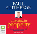 Investing in Property - Paul Clitheroe