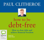 How to be Debt Free - Paul Clitheroe