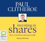 Investing in Shares - Paul Clitheroe