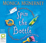 Spin the Bottle - Monica McInerney