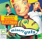 Misery guts : Misery guts #1 - Morris Gleitzman