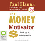 The Money Motivator - Paul Hanna