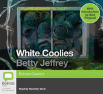 White Coolies : Classic series - Betty Jeffrey