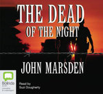 The Dead of the Night : The Tomorrow Series : Book 2 - John Marsden