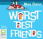 Worst Best Friends - Max Dann