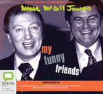 My Funny Friends - Mike McColl-Jones