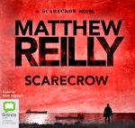 Scarecrow : Audio CD - Matthew Reilly