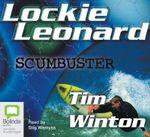 Lockie Leonard Scumbuster : Lockie Leonard #2 - Tim Winton