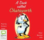 A Duck Called Chatsworth - Peter Bennett Hills