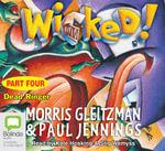 Wicked! : Bk. 4 - Paul Jennings