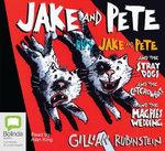 Jake and Pete - Gillian Rubinstein