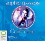 Clementine - Sophie Masson