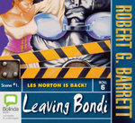 Leaving Bondi : Les Norton #15 - Robert G. Barrett