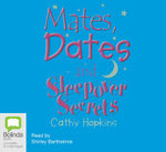 Mates, Dates and Sleepover Secrets 2005 - Cathy Hopkins
