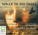 Walk in My Shoes - Alwyn Evans