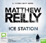 Ice Station (MP3) : Scarecrow : Book 1 - Matthew Reilly