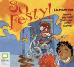 So Festy! - J. A. Mawter