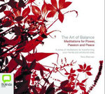 The Art of Balance : Meditations For Power, Passion and Peace - Tricia Brennan