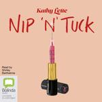Nip 'n' Tuck - Kathy Lette