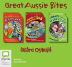 Nathan and the Ice Rockets/ Frank and the Emergency Joke/ Frank and the Secret Club : Aussie bites - Debra Oswald