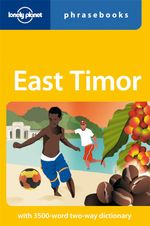 Lonely Planet : East Timor Phrasebook - Lonely Planet