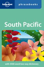 Lonely Planet : South Pacific Phrasebook - Lonely Planet