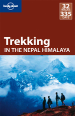 Trekking In The Nepal Himalaya : Lonely Planet Travel Guide : 9th Edition - Lonely Planet