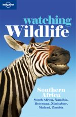 Lonely Planet Watching Wildlife : Southern Africa - Lonely Planet