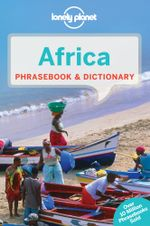 Africa : Lonely Planet Phrasebook & Dictionary - Lonely Planet