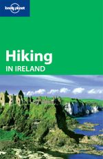 Hiking In Ireland : Lonely Planet Travel Guide - Lonely Planet