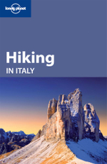 Hiking In Italy : Lonely Planet Travel Guide - Lonely Planet