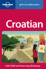 Lonely Planet : Croatian Phrasebook - Lonely Planet